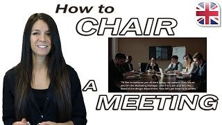 Business English - How to Chair a Meeting in English