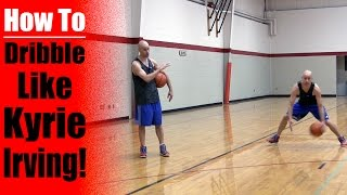 How To Dribble Like Kyrie Irving - How To Break Ankles: Basketball Crossover Moves | Snake