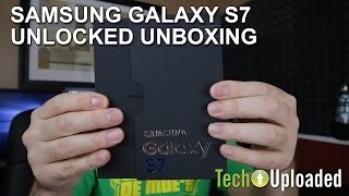 Unboxing the Samsung Galaxy S7 Unlocked