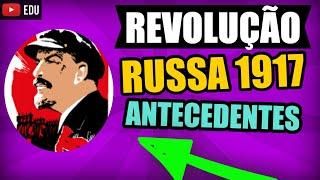 Revolução Russa 1917 Vídeo Aula 1