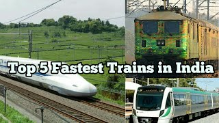 Top 5 fastest trains in India 2017 || MUST WATCH