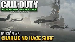 Call of Duty: Modern Warfare Remastered - Misión #3 - Charlie no hace surf (Español/Sin Comentario)