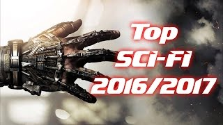 TOP filmovi naučne fantastike SCI FI MOVIES 2016 2017  PART 1