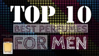 Top 10 best perfumes for men 2018