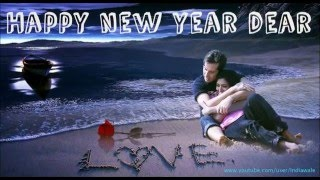 Happy New Year 2016 Wishes, romantic Greetings, SMS Message for Lovers, Boyfriend, Girlfriend