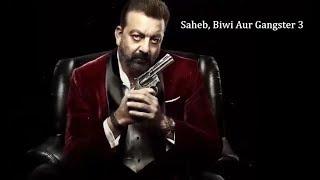 Saheb, Biwi Aur Gangster 3 | Dialogues | Sanjay Dutt |Jimmy Shergill | Whatsapp Status Video (2018)