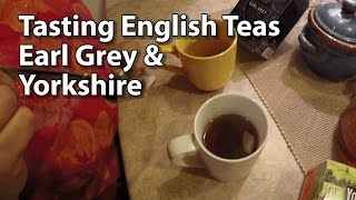 Americans Tasting English Teas - Yorkshire and Earl Grey