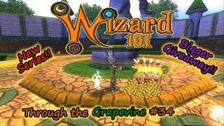 Wizard101 Through the Grapevine #34 BIGGER Giveaway, New Series, & My Life