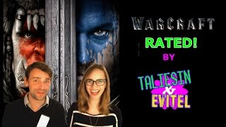 Taliesin and Evitel Rate the Warcraft Movie! Warcraft The Beginning