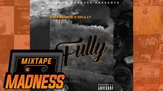 (Zone 2) Kwengface x Skully - Fully (MM Exclusive) | @MixtapeMadness