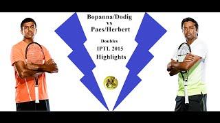 Bopanna/Dodig vs Herbert/Paes - Doubles - Highlights - IPTL 2015