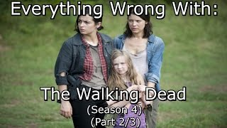 Everything Wrong With: The Walking Dead   Season 4   Part 2/3