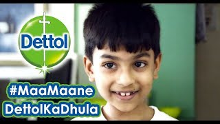 Dettol Advertisement | Dettol Song | #MaaMaaneDettolKaDhula