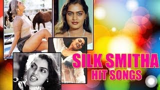 Silk Smitha Hit Songs | Jukebox