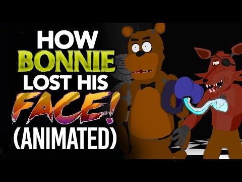 FIVE NIGHTS AT FREDDY S How Bonnie REALLY LOST his FACE ANIMATION FNAF CARTOON