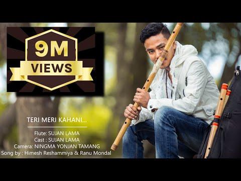 Teri Meri Kahani Flute Cover Song By Sujan lama Himesh Reshammiya & Ranu Mondal