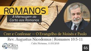 Crer e Confessar — O Evangelho de Moisés e Paulo - Augustus Nicodemus
