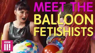 Meet the Balloon Fetishists | The Paris Lees Sex Show