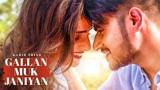 GALLAN MUK JANIYAN Kadir Thind    Latest Punjabi Songs 2017   Desi Routz