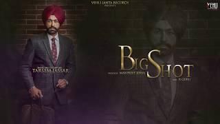 Big+Shot+Official+Song+%7C+Turbanator+%7C+Tarsem+Jassar+%7C+Latest+Punjabi+Songs+2018+%7CVehli+Janta+Records