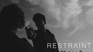 Restraint - (A Drama/Thriller Short Film)