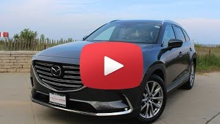 2016 Mazda CX-9 Signature First Look - All New and Better Than Ever