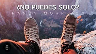 Randy Morrison - Tu Condición No Determina Tu Futuro - Parte 8
