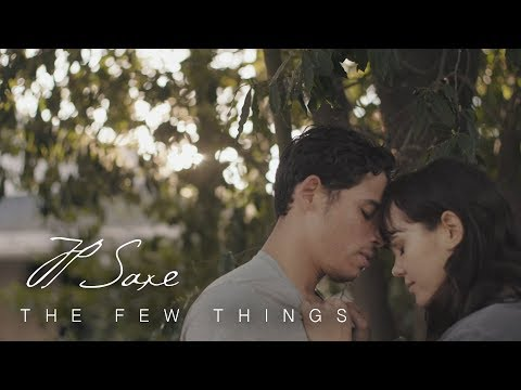 Xxx Mp4 JP Saxe The Few Things Official Music Video 3gp Sex