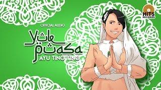 Ayu Ting Ting - Yuk Puasa (Official Audio)