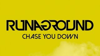 Chase You Down | RUNAGROUND | Official Radio Edit