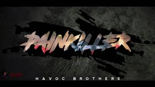 Painkiller Havoc Brothers//Whatsapp Status
