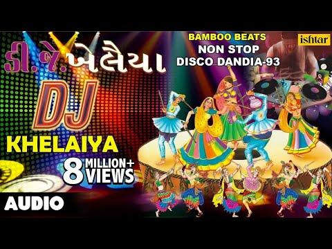 Xxx Mp4 Dj Khelaiya Non Stop Gujarati Disco Dandiya DJ Garba Songs 3gp Sex