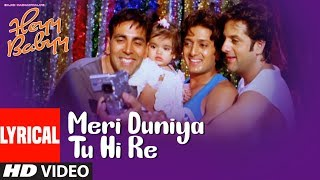 Lyrical MERI DUNIYA TU HI RE  Heyy Babyy  Akshay Kumar, Ritesh Deshmukh, Fardeen Khan uploaded on 02-06-2019 132495 views