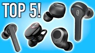 Top 5 Under $50 Wireless Earbuds