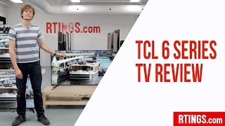 TCL 6 Series (R615/R617) TV Review - RTINGS.com
