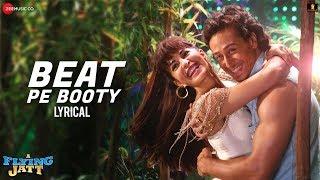 Beat Pe Booty - Lyrical | A Flying Jatt | Tiger S, Jacqueline F | Sachin, Jigar, Vayu & Kanika K