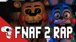 Five Nights At Freddy's 2 Rap by JT Machinima
