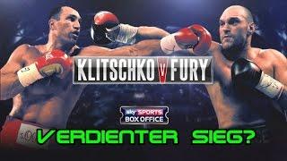 Wladimir Klitschko vs. Tyson Fury - verdienter Sieg?