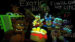 exotic butter song (ennard so stupide) (ps: not complet)
