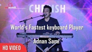 World's Fastest Keyboard Player | Adnan Sami | Full Video