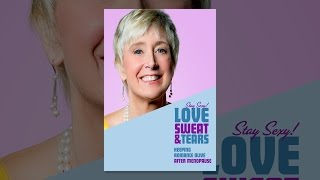 Love, Sweat & Tears - Keeping Romance Alive after Menopause