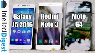Moto G4 VS Samsung Galaxy J5 2016 VS Redmi Note 3 Detailed Comparison By Intellect Digest