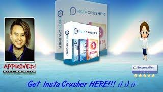 InstaCrusher Sales Video - get *BEST* Bonus and Review HERE!