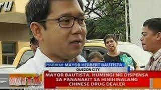 BT: Mayor Bautista, humingi ng dispensa sa pananakit sa hinihinalang Chinese drug dealer