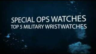 Top 5 Special Ops Watches