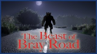 THE BEAST OF BRAY ROAD (Dogman Narratives Episode 9)