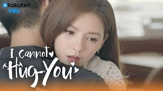 I Cannot Hug You - EP32   Our Love Story [Eng Sub]