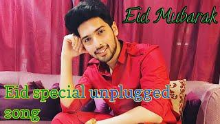 EID MUBARAK   ARMAAN MALIK eid spacial unplugged songs