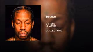 2 Chainz ft. Lil Wayne - Bounce (Clean)