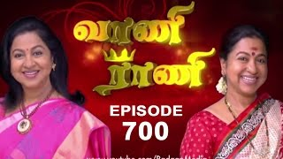 Vaani Rani - Episode 700, 11/07/15